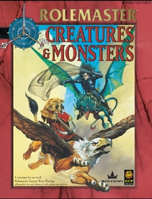Creatures and Monsters for Rolemaster Fantasy Role Playing