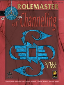 Spell Law of Channeling for Rolemaster Fantasy Role Playing