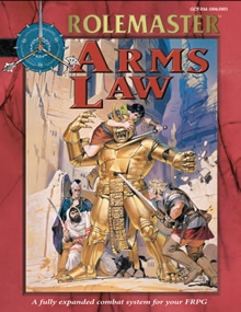 1999 Arms Law for Rolemaster Fantasy Role Playing cover