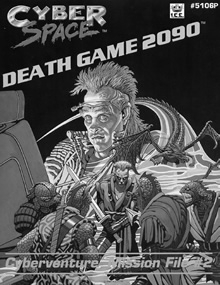 Death game 2090 adventure module for Cyberspace RPG cover