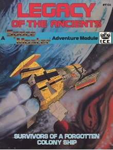 Legacy of the ancients adventure module for Spacemaster cover