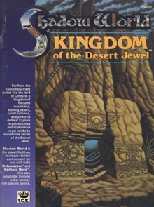 Kingdom of the desert jewel adventure module for Shadow World cover