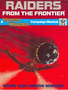 Raiders from the frontier adventure module for Spacemaster cover