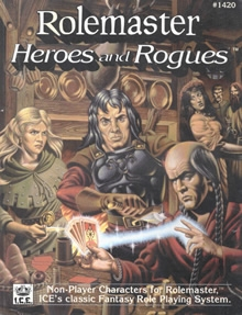 Rolemaster heroes and rogues